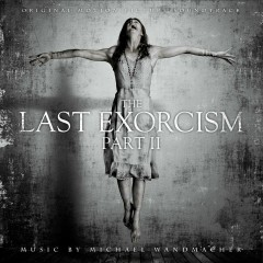 The Last Exorcism Part II OST (P.2) - Michael Wandmacher