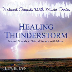 Natural Sounds With Music Series. Healing Thunderstorm
