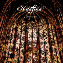 Winter Acoustic 'Kalafina with Strings' - Kalafina