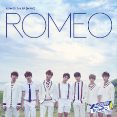 Miro (3rd Mini Album) - ROMEO