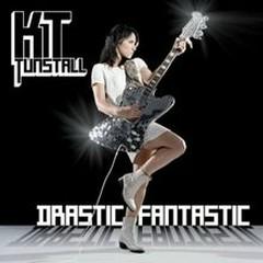Drastic Fantastic - KT Tunstall