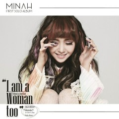 I Am A Woman Too - Minah