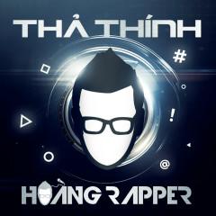 Thả Thính - Hoàng Rapper