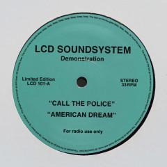 Call The Police / American Dream (Single)