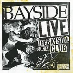 Live The Bayside Social Club - Bayside