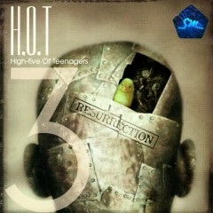 Resurrection - H.O.T