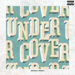 Undercover (Devault Remix) (Single) - Kehlani