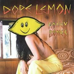 Honey Bones - Dope Lemon