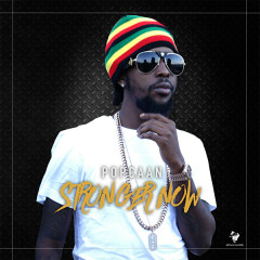 Stronger Now (Single) - Popcaan