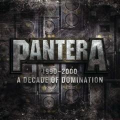 1990 - 2000 A Decade Of Domination - Pantera