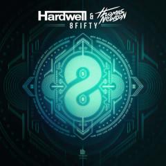 8Fifty - Hardwell,Thomas Newson