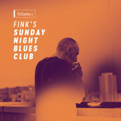 Fink's Sunday Night Blues Club, Vol. 1