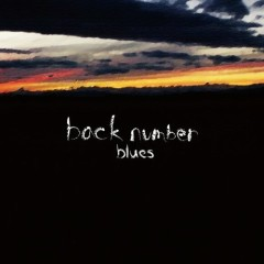 Blues - Back Number