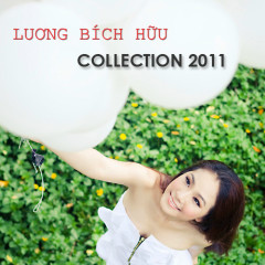 Lương Bích Hữu Collection 2011