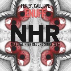 Enuff (Single) - Ferry & Calliope