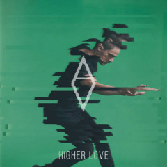 Higher Love (Single) - Alex Vargas