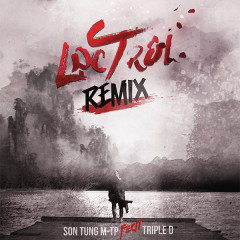Lạc Trôi (Triple D Remix) (Single)