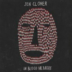 In Blood Memory - Jen Cloher