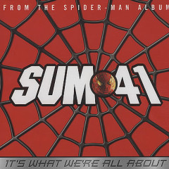 It's What We're All About - Single - Sum 41