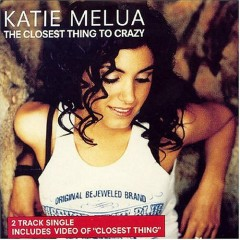 The Closest Thing To Crazy - Single - Katie Melua