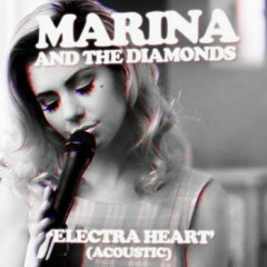 Electra Heart Acoustic - EP