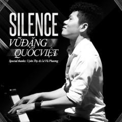 Silence - Vũ Đặng Quốc Việt
