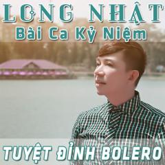 Tuyệt Đỉnh Bolero - Long Nhật