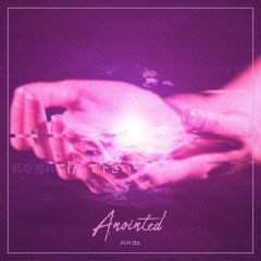 Anointed (EP) - Kinda