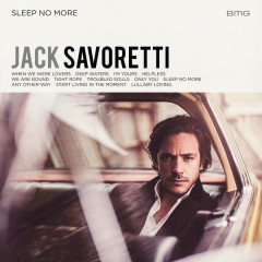 Sleep No More - Jack Savoretti