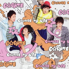 Change My Life - D☆DATE
