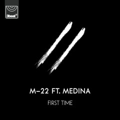 First Time (Single) - M-22
