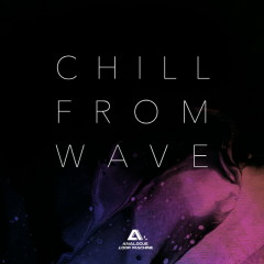 Chill.From.Wave - ANALOGUE LOOP MACHINE