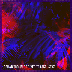 Trouble (Acoustic) (Single)