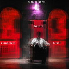Giấc Mơ Lạ (Dream) (Single) - Cường Seven