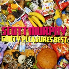 Guilty Pleasures Best  - Scott Murphy