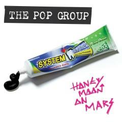 Honeymoon On Mars - The Pop Group