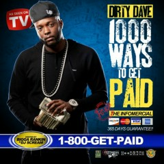 1000 Ways To Get Paid - Dirty Dave