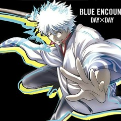 Day x Day - BLUE ENCOUNT