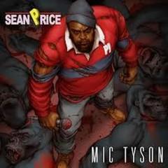 Mic Tyson - Sean Price
