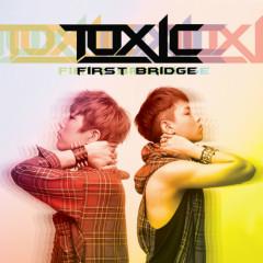 First Bridge - Toxic (톡식)