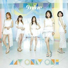 MY ONLY ONE - 9nine