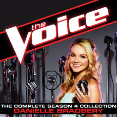 The Complete Season 4 Collection (The Voice Performance) - Danielle Bradbery