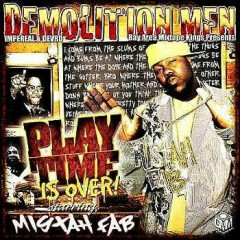 Play Time Is Over! (CD1) - Mistah FAB