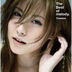The Best Of Melody. ~Timeline~