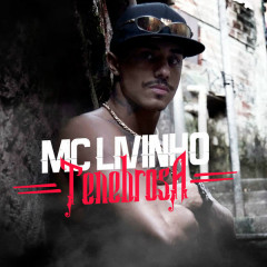 Tenebrosa (Single) - MC Livinho