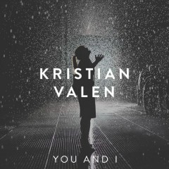 You And I (Single) - Kristian Valen