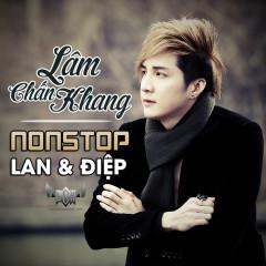 Nonstop - Lan Và Điệp - Lâm Chấn Khang