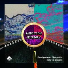 Ambition Highway (Single)