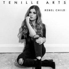 Rebel Child - Tenille Arts