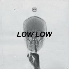 Low Low (Single) - K. Forest